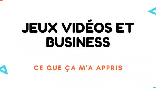 jeux vidéos et business